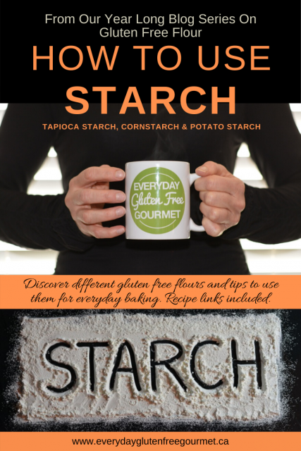 Photo of the Everyday Gluten Free Gourmet in black, holding coffee mug with logo, underneath is picture of STARCH written in a big rectangle of starch on a black background.