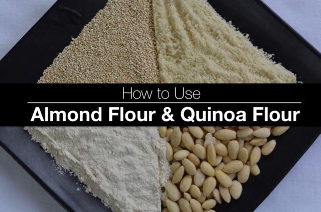 How To Use Almond Flour and Quinoa Flour