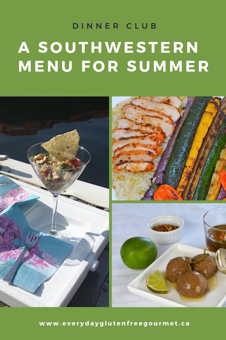 Dinner Club – A Southwestern Menu for Summer