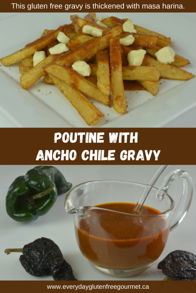 Poutine with Ancho Chile Gravy, a Canadian invention.