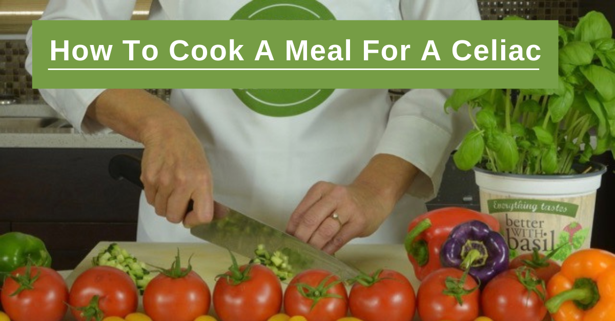 How To Cook A Meal For A Celiac
