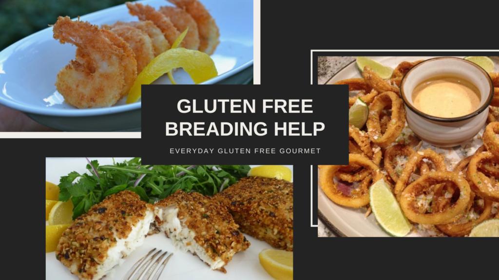 Gluten Free Breading Help